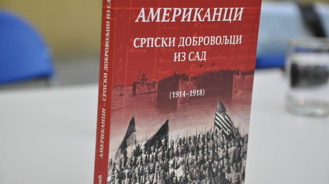 НОВА КЊИГА ДР МИЛАНА МИЦИЋА – АМЕРИКАНЦИ – СРПСКИ ДОБРОВОЉЦИ  ИЗ САД 1914 -1918